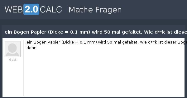 Frage Anzeigen Ein Bogen Papier Dicke 01 Mm Wird 50 Mal